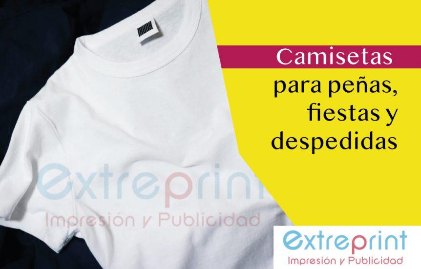 Para Camisetas PeñasFiestas Y DespedidasExtreprint Camisetas PeñasFiestas Para vbYf6gy7